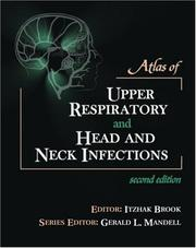 Cover of: Atlas of Upper Respiratory and Head and Neck Infections, 2nd Ed