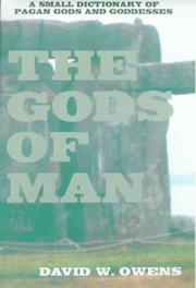 Cover of: The Gods of Man | David W. Owens