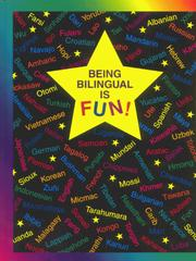 Cover of: Being Bilingual Is Fun! by Claudia Schwalm