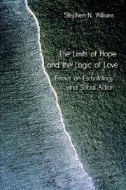 Cover of: The Limits of Hope and the Logic of Love