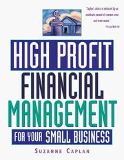Cover of: High Profit Financial Management for Your Small Business | Suzanne Caplan