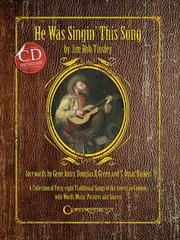 Cover of: HE WAS SINGIN