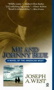 Cover of: Me and Johnny Blue: [a novel of the American west]