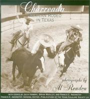 Cover of: Charreada: Mexican Rodeo in Texas (Publications of the Texas Folklore Society)