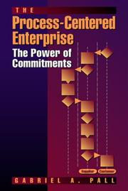 Cover of: The Process-Centered Enterprise | G. Pall