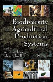 Cover of: Biodiversity in agricultural production systems |