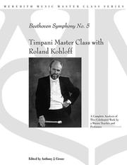 Cover of: TIMPANI MASTER CLASS WITH ROLAND KOHLOFF