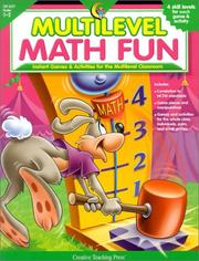 Cover of: Multilevel Math Fun: Instant Games & Activities for the Multilevel Classroom
