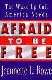 Cover of: Afraid to Be Free