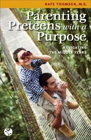 Cover of: Parenting Preteens with a Purpose