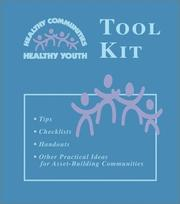 Cover of: Healthy Communitites Healthy Youth Tool Kit