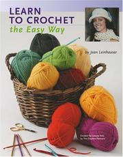 Cover of: Teach Yourself to Crochet the Easy Way (Leisure Arts #4334)