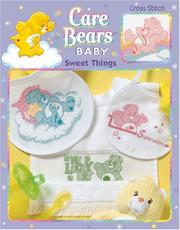 Cover of: Care Bear Sweet Baby Things (Leisure Arts #3566) | Leisure Arts