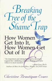 Cover of: Breaking Free of the Shame Trap