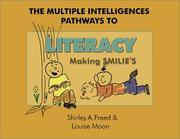 Cover of: The Multiple Intelligences Pathways to Literacy: Making Smilies