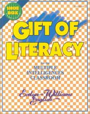 Cover of: Gift of Literacy for the Multiple Intelligences Classroom (Shoebox Curriculum)