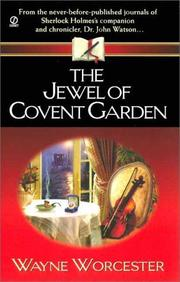 Cover of: The Jewel of Covent Garden | Wayne Worchester