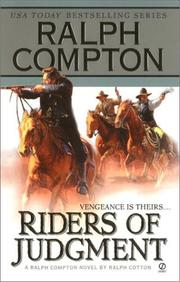 Cover of: Ralph Compton, riders of judgment: a Ralph Compton novel