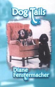 Cover of: Dog Tails | Diane Fenstermacher