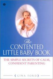 Cover of: The Contented Little Baby | Gina Ford