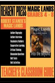 Cover of: Teacher's Classroom Guide to Robert Stanek's Magic Lands