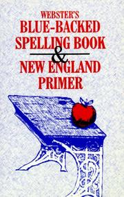 Cover of: Webster's Blue-Backed Speller and New England Primer | Hearthstone Publishing