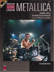Cover of: Metallica - Drum Legendary Licks (Legendary Licks Book & CD)
