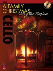 Cover of: A Family Christmas Around the Fireplace
