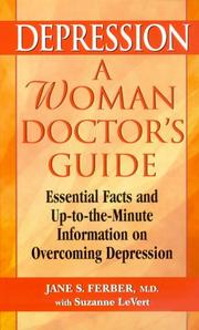 Cover of: Depression: A Woman Doctor's Guide