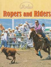 Cover of: Ropers and Riders (Rodeo)