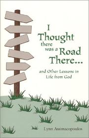 Cover of: I Thought There Was a Road There