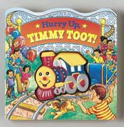 Cover of: Hurry Up, Timmy Toot! (Squeak-and-Go)