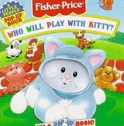 Cover of: Who Will Play With Kitty?