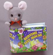 Cover of: Bedtime for Tiny Mouse