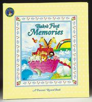 Cover of: Baby's First Memories: A Parents' Record Book