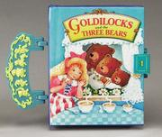 Cover of: Goldilocks And The Three Bears (Tiny Carryalongs)