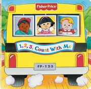 Cover of: 1, 2, 3, Count With Me (Fisher Price)