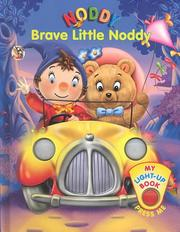 Cover of: Brave Little Noddy (My Noddy Light Up Book) | Tim Healey