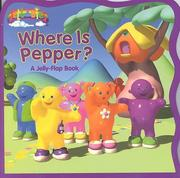 Cover of: Where is Pepper? (Jellabies)