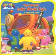Cover of: The Great Jelly World Fair (Jelly-Flap Books)