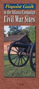 Cover of: Pinpoint Guide to the Atlanta Campaign Civil War Sites (Pinpoint Guides) | James Condra