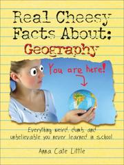 Cover of: Real Cheesy Facts About: Geography
