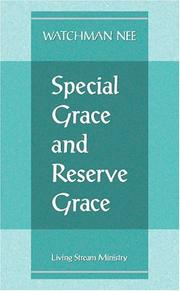 Cover of: Special Grace and Reserve Grace | Nee, Watchman.