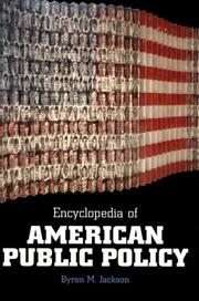 Cover of: Encyclopedia of American Public Policy