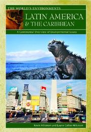 Cover of: Latin America & the Caribbean: A Continental Overview of Environmental Issues (Hillstrom, Kevin, World's Environments.)
