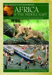 Cover of: Africa & the Middle East: A Continental Overview of Environmental Issues (Hillstrom, Kevin, World's Environments.)