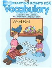 Cover of: Starting Points for Vocabulary: Grades 1-3  | Cheryl L. Callighan