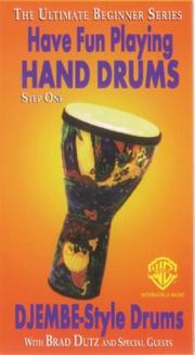 Cover of: Have Fun Playing Hand Drums Djembe-Style Drums, Step 1 | Brad Dutz