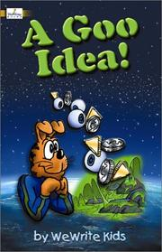 Cover of: A Goo Idea! (Wewrite Kids)