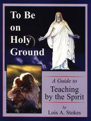 Cover of: To Be on Holy Ground ; A Guide to Teaching by the Spirit